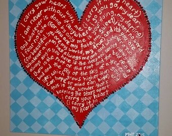 i carry your heart, hand painted canvas