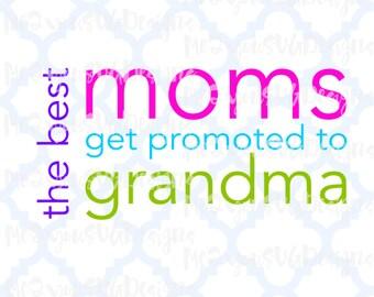 Best Moms Grandmas SVG,EPS,PNG,Studio