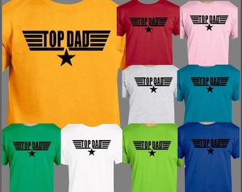 Fathers Day Top Dad T Shirt