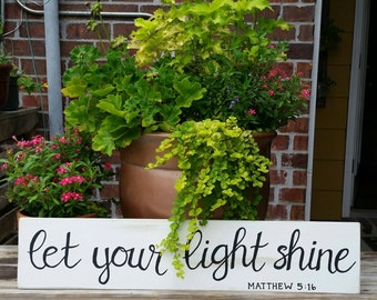 Let Your Light Shine Hand Painted Sign