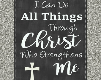 I Can Do All Things Through Christ Who Strengthens Me-chalkboard sign