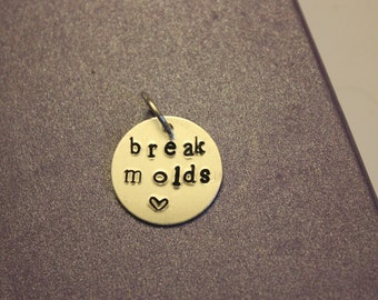 "Stamped pendant ""break molds"""