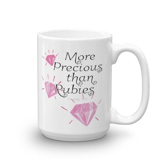 More Precious Than Rubies Bible Verse Mug Encouraging Mug