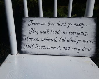 those we love dont go away in loving memory of those forever in our hearts/HEAVEN wedding sign /vintage/remembrance/memorial/black and white