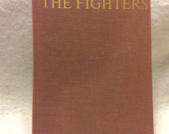 The Fighters Men and Machines of the First Air War. 1965 free ship.