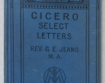 Vintage 1924 Book Elementary Classics Cicero Select Letters, Rev. G. E. Jeans, First Edition 1882, Antique Old Vintage Book, Fun Book