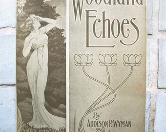 WOODLAND ECHOES Sheet Music by Addison P. Wyman 1908