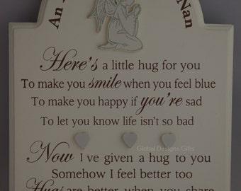 Nan An Angel Hug for My Nan a little Hug For You Wooden Sign Plaque Graveside Memorial F1069D