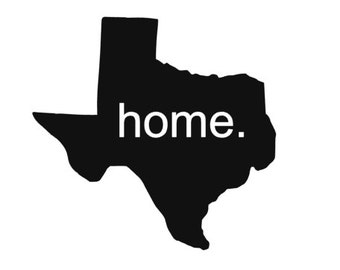 """State of Texas """"home."""" Decal"""