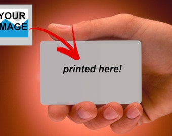 Print any image on a credit card sized plastic card
