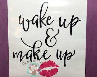 Wake Up and Makeup // Makeup Decal // Wake up Decal // Makeup Sticker // Lips Decal // Lipstick Decal // Lipstick // Lip Stick Decal