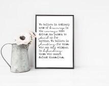 Dauntless Manifesto Print / Divergent Printable / Literature Print / Literary Quote Print / Veronica Roth Quote / We Believe in Ordinary Act