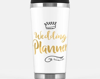 Wedding Planner gift - Travel Tumbler with a wedding date