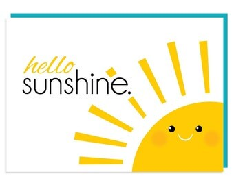 Hello Sunshine. Greeting Card