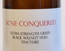 Ultra Strength Green Black Walnut Hull Tincture 8 Oz. by Acne Conquered