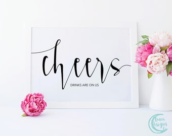Printable Cheers Sign / Bar Wedding Signs / Handwritten Sign / Wedding Cheers Sign / Black and White Sign / Jamie Suite