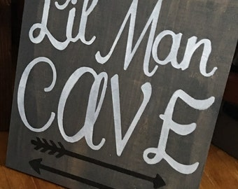Lil Man Cave Sign