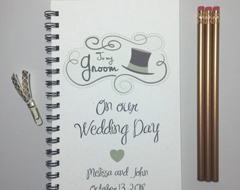 To my Groom on our Wedding Day, For My Groom, Personalized, Wedding Day Gift, Gift to Groom, Groom, Thoughtful, Romantic, Husband, Journal