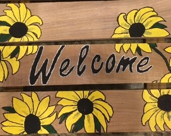 Hand painted Black eyed Susy Welcome sign