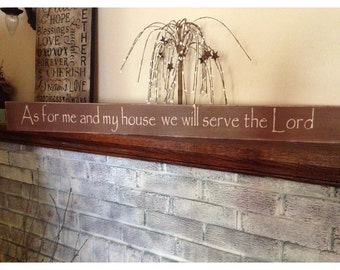Primitive wooden distressed sign - As for me and my home we will serve the Lord