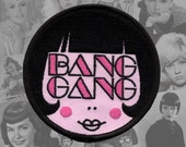 BANG GANG - Embroidered Patch