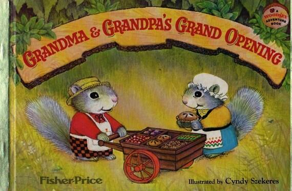 Grandma and Grandpa's Grand Opening A Woodsy Adventure Book - Marci Ridlon - Cyndy Szekeres - 1980 - Vintage Kids Book