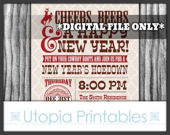 New Year's Hoedown Invitation Cheers Beers Rustic Country Western or Southern Theme Cowboy Party Digital Printable Customized Brown Red 2017