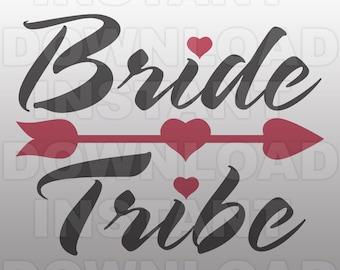 Bride Tribe SVG File - Wedding SVG File - Vector Clip Art - Commercial & Personal Use-Cricut,Cameo,Silhouette,Vinyl
