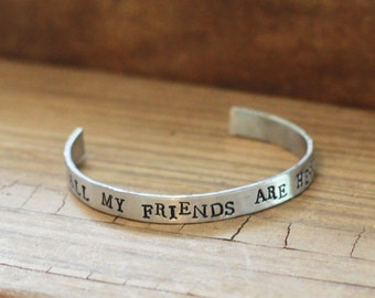 Cuff Bracelet, All My Friends Are Heathens