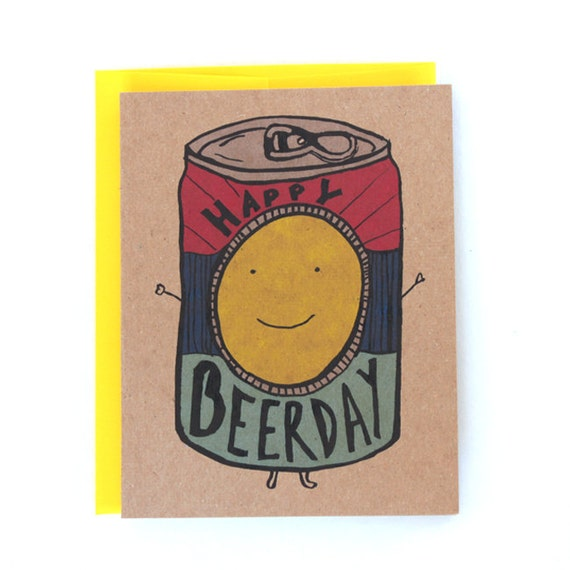 Funny Happy Birthday /Beer Day / Man Greeting Card