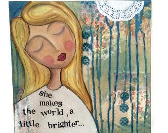 OOAK, Original Mixed Media, Gallery Canvas, Mixed Media Collage Art, inspiring art, she makes the world a little brighter, daughter art