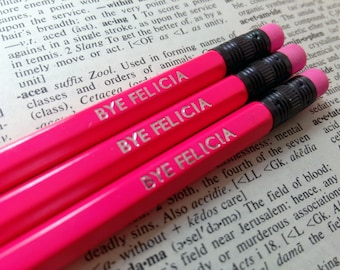 Bye Felicia Set of 3 Hand Stamped Pencils - HB Pencils Stationery Set