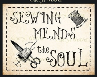 Sewing Mends the Soul  8 by 10 print by Cheryl Weaver