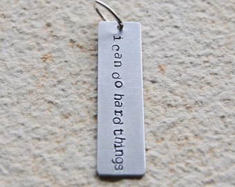 """1 1/2"""" I can do hard things Aluminum Hand Stamped Rectangle Charm"""