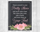 SALE Printable 8x10 Dance Around In Your Pretty Shoes Chalkboard Wedding Flip Flop Basket Sign - Pink Watercolor Flowers - Instant Download