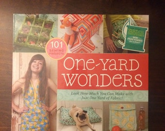 One Yard Wonders - 101 Sewing Projects