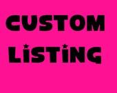 Custom Order for Laurenalyssa24