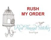 RUSH MY ORDER  - Add on to any custom made creation