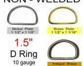 """10 PIECES - 1 1/2"""" - NON Welded D Rings, Metal, 1.5, 38 mm - Antique Brass, Nickel or Brass Plate"""