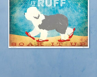 Beach life is Ruff Old English Sheepdog illustration in sandals graphic art giclee signed artists print by Stephen Fowler