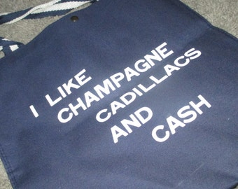 Vintage FAB 70s Ironic Navy Blue Fabric Tote Bag I Like Champagne Cadillacs and Cash