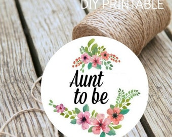 Baby Shower Aunt To Be Instant Download DIY Printable Badge Digital Print At Home Baby Shower Decoration