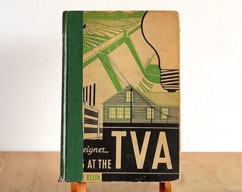 A Foreigner Looks at the TVA - First Edition 1937, Odette Keun