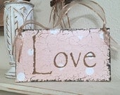 BLUSH PINK Love Sign, Love, BLUSH, Wedding Signs, 9 x 5