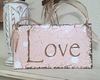 BLUSH PINK Love Sign, Love, BLUSH, Wedding Signs, 9 x 5
