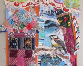 tree family - BIRD HOUSE NEST Folk Art  - Original Fabric Collage Assemblage - Recycled Patchwork Quilt Materials -  myBonny Random Scraps