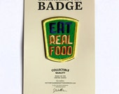 Eat Real Food Felt Badge