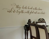 They broke bread in their homes - custom color - they broke bread - script wall lettering