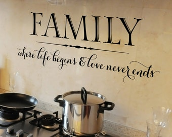 Family where life begins and love never ends - vinyl wall decal, family quote, family wall decal