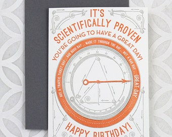 It's Scientifically Proven... Happy Birthday! - Letterpress Greeting Card